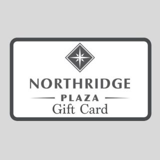 Northridge Plaza Gift Card